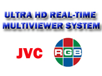 JVC 84-INCH 4K MONITORS, RGB SPECTRUM SUPERVIEW 4K CREATE 'ULTRA HD' REAL-TIME MULTIVIEWER SYSTEM