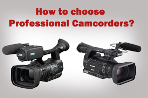 Ultimate Guide to Professional Camcorders